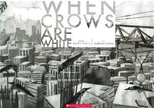 Jerry Pinto and Garima Gupta - When Crows Are White
